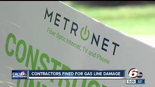MetroNet subcontractors fined, warned following gas line damage - Video