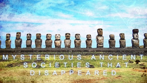 Mysterious Ancient Societies That Disappeared
