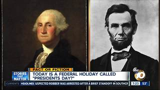 Presidents Day not a federal holiday? - Video