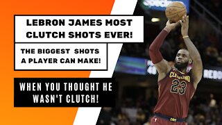 LeBron James Most Clutch Shots EVER!