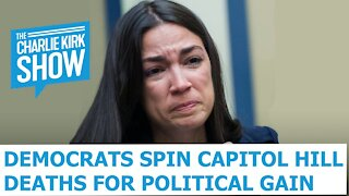 Democrats Spin Capitol Hill Deaths For Political Gain
