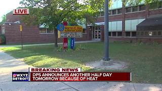 Detroit Public Schools announces another half day Tuesday because of heat