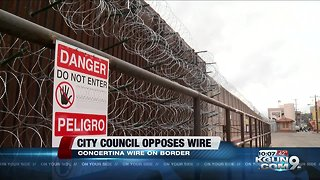 Tucson City Council opposes wire on southern border