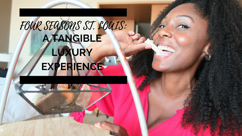 Four Seasons St. Louis: a tangible luxury experience