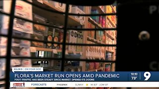 Flora's Market Run opens up amid pandemic
