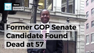 Former GOP Senate Candidate Found Dead at 57 - Video