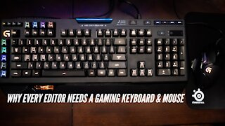 Why Every Editor Needs A Gaming Keyboard & Mouse