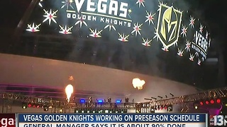 Vegas Golden Knights finalizing preseason schedule - Video