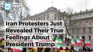 Iran Protesters Just Revealed Their True Feelings About President Trump - Video
