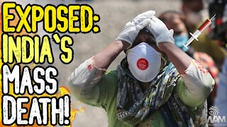 EXPOSED: MASS Death In India? Or FAKE NEWS? - Australian Government Says Vax Is POISON?!