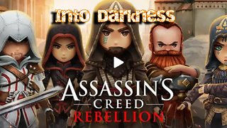 Assassins Creed - Rebellion - Into Darkness