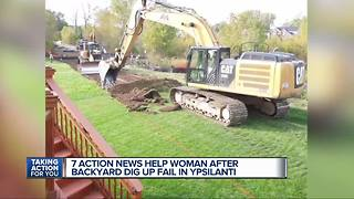7 Action News helps woman after backyard dig up fail in Ypsilanti - Video