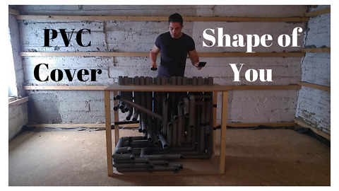 Creative PVC instrument cover of Ed Sheeran's 'Shape of You'