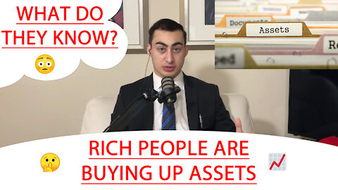 🔴 RICH PEOPLE ARE BUYING UP ASSETS 🤫 📈 WHAT DO THEY KNOW? 😳