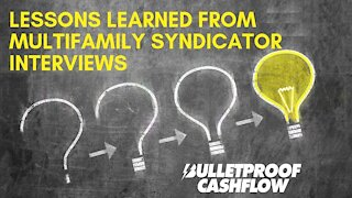 Lessons Learned from Multifamily Syndicator Interviews
