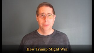 How Trump Might Win