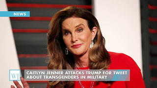 Caitlyn Jenner Attacks Trump For Tweet About Transgenders In Military - Video