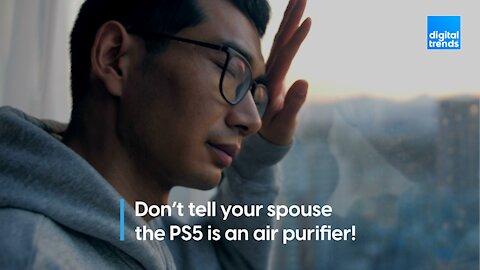 Don't tell your spouse the PS5 is an air purifier!