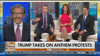 Geraldo Rivera Backs Trump, Sends Direct On-Air Message to NFL Anthem Protesters - Video