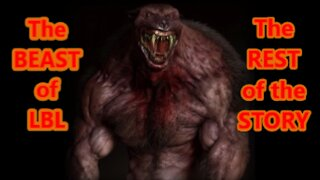 World Bigfoot Radio presents: The Beast of LBL ~ The REST of the Story!