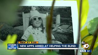 New apps aimed at helping the blind - Video