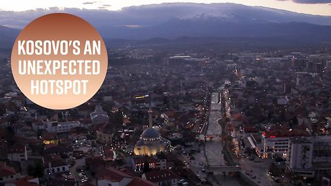 Strange but true: Kosovo is the new hot destination