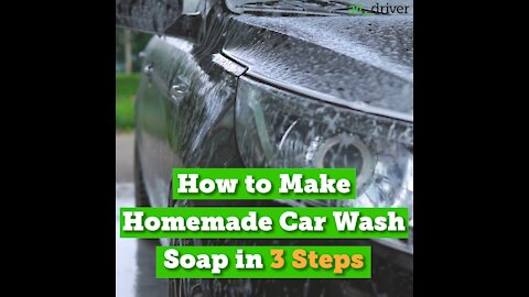 How to Make Homemade Car Wash Soap in 3 Steps