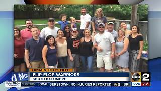 Good Morning Maryland should out from the Flip Flop Warriors - Video
