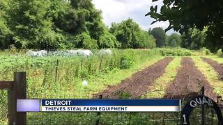 Thieves steal Detroit farm's equipment - Video