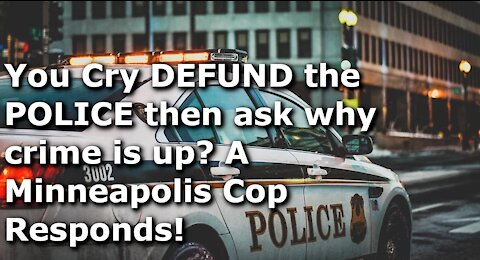 You Said DEFUND THE POLICE -- What Did You Expect?