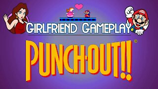 Girlfriend Gameplay | Punch-Out!! (NES)