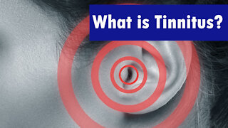 What is Tinnitus? | Tinnitus Meaning