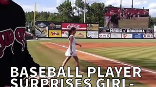 Baseball Player Surprises Girlfriend After Opening Pitch - Video