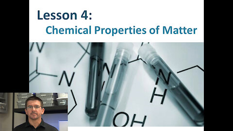 Lesson 5.1.4 - Chemical Properties of Matter