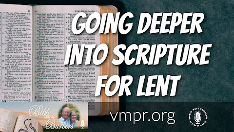 26 Feb 21, Bible with the Barbers: Going Deeper into Scripture for Lent