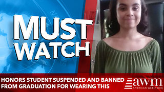 Honors Student Suspended and Banned From Graduation For Wearing This Shirt - Video