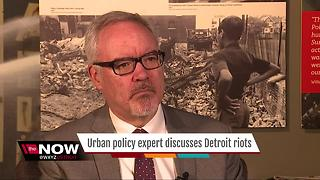 Urban policy expert discusses the Detroit 1967 riots - Video