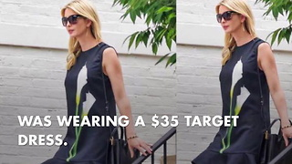 Ivanka Wears A Dress From Target, The World Wonders Why - Video