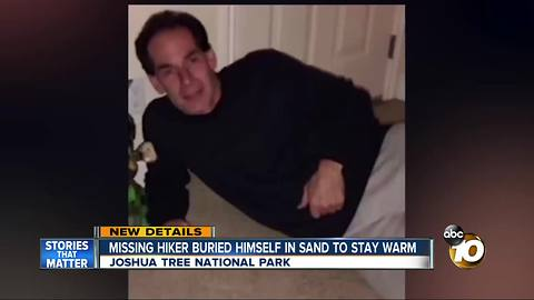 Missing hiker buried himself in sand to stay warm