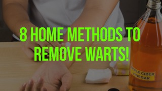 8 Home Methods to Remove Warts! - Video