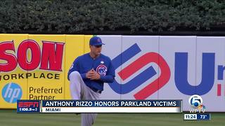 Stoneman Douglas Alum, Chicago Cubs first baseman Anthony Rizzo honors Parkland victims - Video