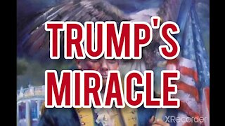 TRUMP'S MIRACLE