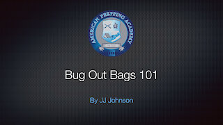 Bug Out Bag 101 - American Prepping Academy