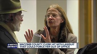 Macomb County Clerk hit with lawsuit that could force her out of office - Video
