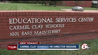 Carmel Clay Schools' HR director resigns after months of administrative leave - Video
