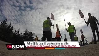 Arbor Hills landfill workers go on strike - Video