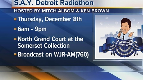 S.A.Y. Detroit Radiothon on Thursday