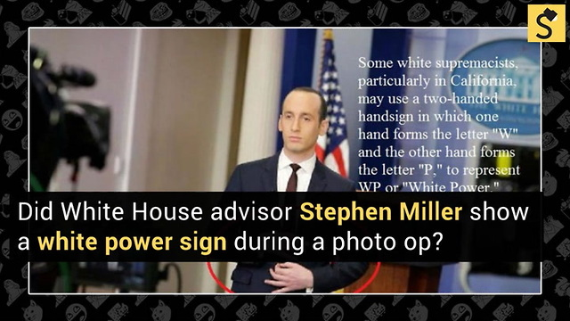 Did Stephen Miller Throw A White Power Sign