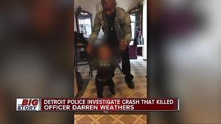 Detroit police investigate crash that killed officer Darren Weathers - Video