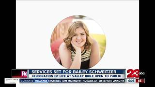 Services set for today for Bailey Schweitzer